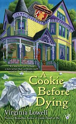 A Cookie Before Dying By Lowell, Virginia