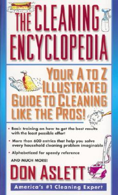 The Cleaning Encyclopedia By Aslett, Don